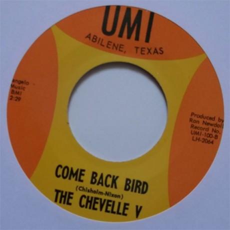"""CHEVELLE V """"COME BACK BIRD / I'M SORRY GIRL"""" 7"""""""