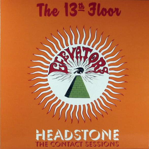 13th floor elevators headstone the contact sessions lp for 13th floor contact number