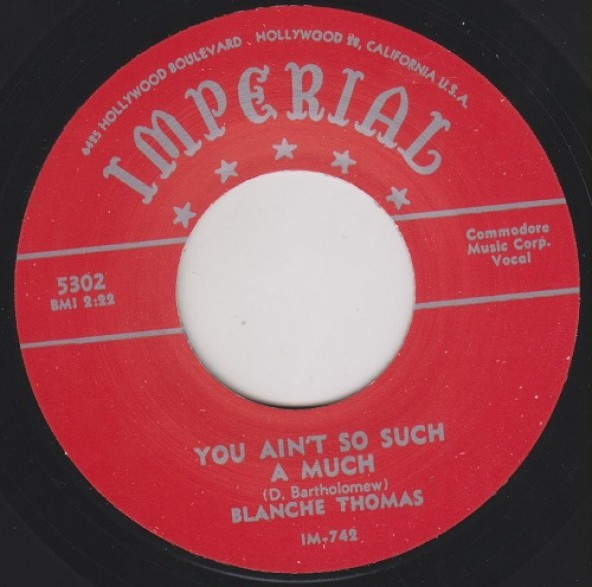 """BLANCHE THOMAS """"YOU AIN'T SO SUCH A MUCH / NOT THE WAY THAT I LOVE YOU"""" 7"""""""