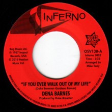 """DENA BARNES """"If You Ever Walk Out Of My Life / Who Am I"""" 7"""""""