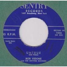 "Bob Vidone & The Rhythm Rockers ""Untrue/Frankie And Johnnie"" 7"""