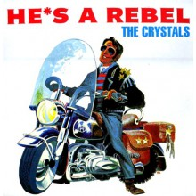 "CRYSTALS ""HE'S A REBEL"" LP"