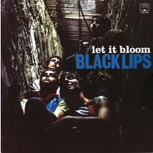 "BLACK LIPS ""LET IT BLOOM"" LP"