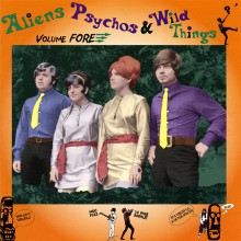 ALIENS PSYCHOS & WILD THINGS VOL 4 CD