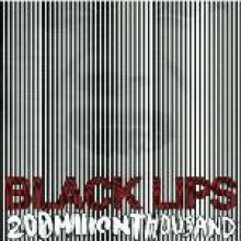 "BLACK LIPS ""200MILLIONTHOUSAND"" CD"