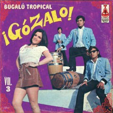 GOZALO VOLUME 3 LP