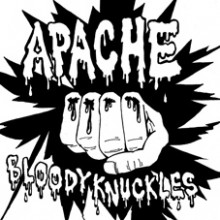 "APACHE ""BLOODY KNUCKLES"" 7"""