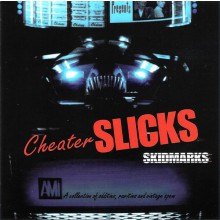 "CHEATER SLICKS ""SKIDMARKS"" CD"