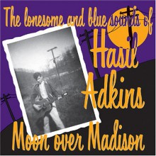 "HASIL ADKINS ""MOON OVER MADISON"" CD"