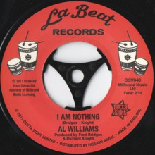 Al Williams I Am Nothing/ I Am Nothing (Instrumental)