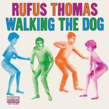 """RUFUS THOMAS """"WALKING THE DOG"""" LP"""