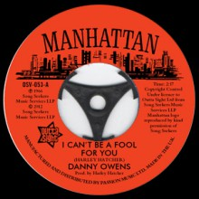 "Danny Owens ""I Can't Be A Fool For You"" / Lydia Marcelle ""It's Not Like You"" 7"""
