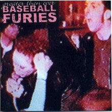 "BASEBALL FURIES ""GREATER THEN EVER"" CD"