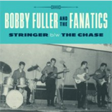"BOBBY FULLER ""STRINGER / THE CHASE"""