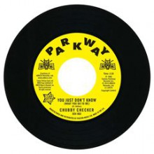 "Chubby Checker ""You Just Don't Know (What You Do To Me)/ (At The) Discotheque"" 7"""