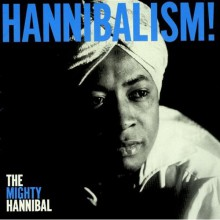 "MIGHTY HANNIBAL ""HANNIBALISM"" CD"
