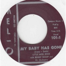"Little Miss Jessie with Benny Sharp Orchestra ‎""My Baby Has Gone/St. Louis Sunset Twist"" 7"""
