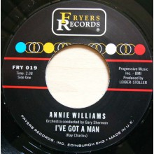 "ANNIE WILLIAMS ""I've Got A Man"" / BABY JANE & THE ROCKABYES ""My Boy John"" 7"""