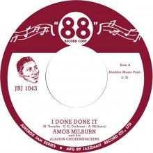 "AMOS MILBURN ""I Done Done It / Greyhound"" 7"""