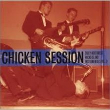CHICKEN SESSION - Early NorthWest Rockers & Instrumentals Volume 2 LP