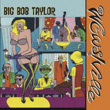"BOB TAYLOR ""WOWSVILLE / AFTER HOURS"" 7"""