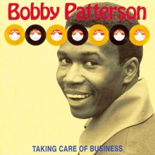 "BOBBY PATTERSON ""TAKING CARE OF BUSINESS"" cd"
