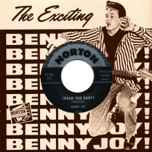 "BENNY JOY ""CRASH THE PARTY/ROLLIN TO THE JUKEBOX ROCK"" 7"""
