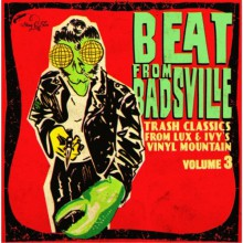 "BEAT FROM BADSVILLE ""Trash Classics From Lux & Ivy's Vinyl Mountain Vol. 3"" Double 10"""