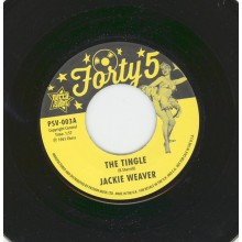 "JACKIE WEAVER / TAWNIE WILLIAMS ""The Tingle / Pretty Little Words"" 7"""