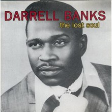 "DARRELL BANKS ""THE LOST SOUL"" CD"