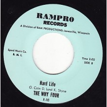 "WHY FOUR ""HARD LIFE / NOT FADE AWAY"" 7"""