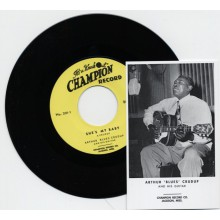 "ARTHUR 'BLUES' CRUDUP ""She's My Baby/ The Moon Is Rising"" 7"""