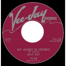 "BILLY BOY ""MY HEART IS CRYING/ KISSING AT MIDNIGHT"" 7"""
