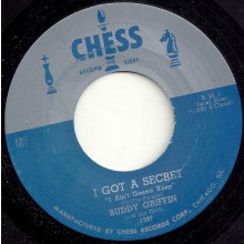 "BUDDY GRIFFIN ""I GOT A SECRET"" / WILLIE MABON ""POISON IVY"" 7"""