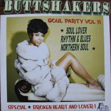 "BUTTSHAKERS!! ""Soul Party Volume 11"" LP"
