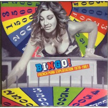 BINGO ! French Punk Exploitation 1978-1981 LP
