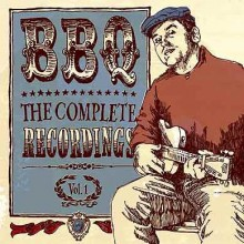 "BBQ ""THE COMPLETE RECORDINGS VOL 1"" LP"