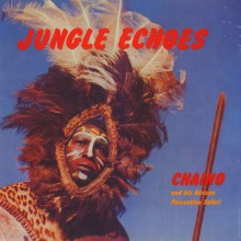 "CHAINO AND HISAFRICAN PERCUSSION SAFARI ""Jungle Echoes"" LP"