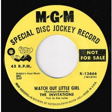 "INVITATIONS ""WATCH OUT LITTLE GIRL / YOU'RE LIKE A MYSTERY"" 7"""