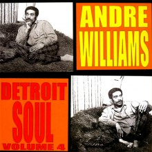 "ANDRE WILLIAMS ""DETROIT SOUL VOL 4"" LP"