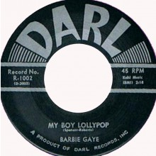 "BARBIE GAYE ""MY BOY LOLLIPOP/SAY YOU UNDERSTAND"" 7"""