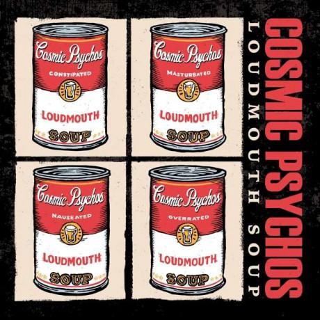 """COSMIC PSYCHOS """"Loudmouth Soup"""" LP (ltd. coloured vinyl)"""
