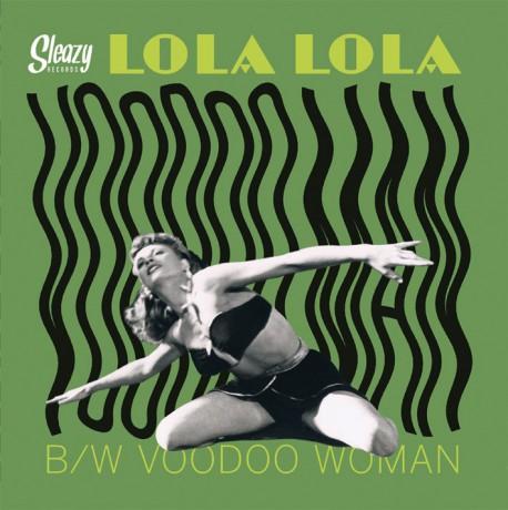 "LOLA LOLA ""Voodoo Woman / Voodoo Men"" 7"""