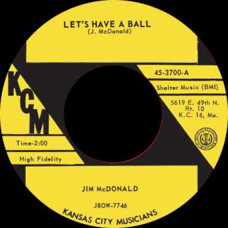 "JIM McDONALD ""LETS HAVE A BALL / MY HEART NEEDS BREAKING"" 7"""