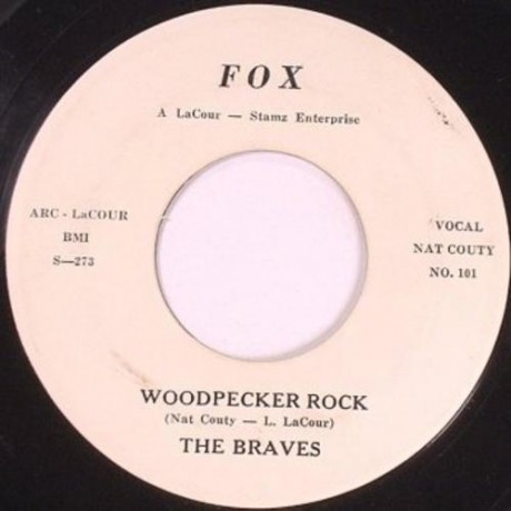 "BRAVES ""Woodpecker Rock / Won't You Come Along With Me"" 7"""