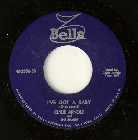 "CLYDE ARNOLD & THE SHARPS ""I've Got A Baby/ Scrounge"" 7"""