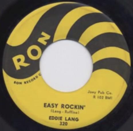 """EDDIE LANG """"EASY ROCKIN'/ON MY WAY"""" 7"""""""