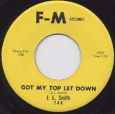 "J. L. Smith ""Got My Top Let Down / If It's Too Late"" 7"""