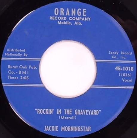 "JACKIE MORNINGSTAR ""Rockin' In The Graveyard / No Date"" 7"""