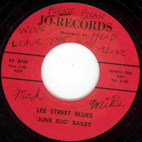 "JUNE BUG BAILEY ""LOUISIANA TWIST/LEE STREET BLUES"" 7"""